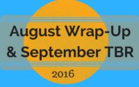 Bookish Breakdown: August 2016