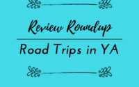 Review Roundup–Road Trips in YA