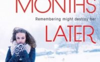 Review: Six Months Later