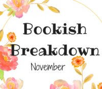 Bookish Breakdown: All The Books!