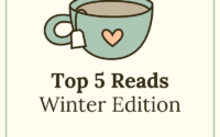 Top 5 Reads: Winter Edition