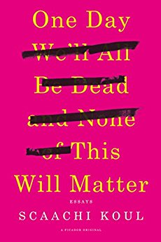 Review: Someday We'll All Be Dead