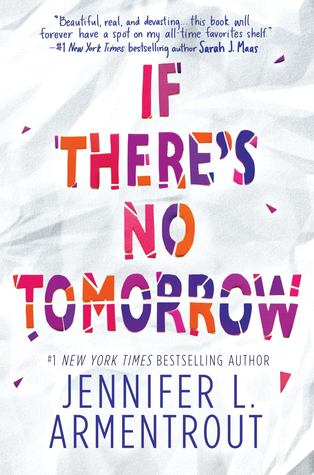 ARC Review: If There's No Tomorrow