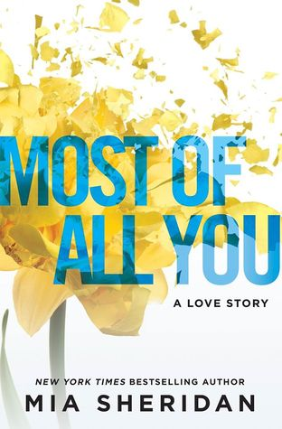 Most of All You by Mia Sheridan