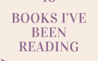 What I've Read Recently…